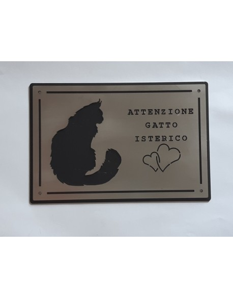 Warning plate hysterical cat